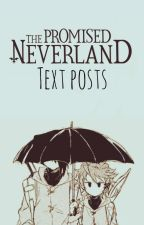 The Promised Neverland ⇨Textposts by DaBaegal