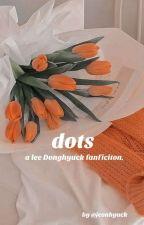 dots.(lee donghyuck) by jeonhyuck