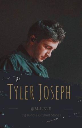Tyler Joseph - Random Short Stories. by -M-I-N-E-