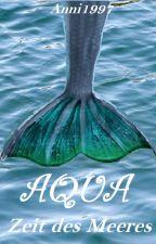 AQUA-Zeit des Meeres by Anni1997