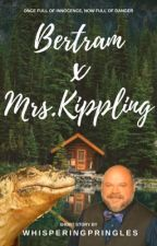 A Love Story of Mrs. Kipling and Bertram by WhisperingPringles
