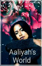 Aaliyah's World  by AaliyahandGinuwine