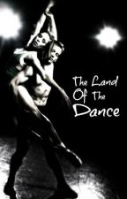The Land of the Dance by nomz22