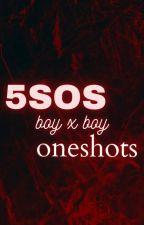 5SOS Oneshots boy x boy by chloboppp