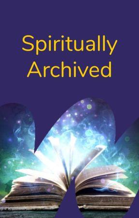 Spiritually Archived by WattpadSpiritual