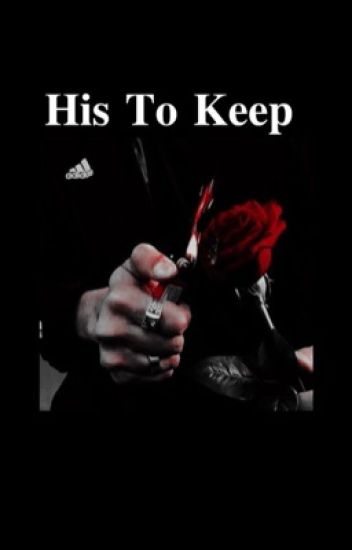 His to keep