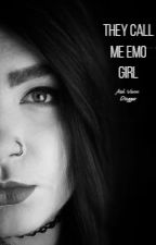 They Call Me Emo Girl by AshVonnDagger