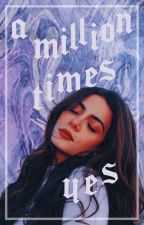 A Million Times Yes | A Logan Huntzberger Fanfiction by Edgeworthy