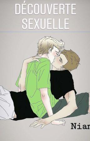 Découverte Sexuelle |Niam|  [EN ÉCRITURE]  by LP1_Gay1D