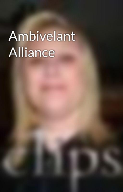 Ambivelant Alliance by mohawkguy28