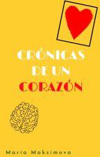 Crónicas de un corazón by secretdestiny17