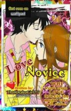 Love Novice by ThatOtakuGirl27