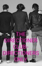 THE DIRECTIONER CLUB - DIRECTIONERS ONLY!! by khalto
