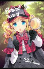 Behind the scenes by BookwormGirl-Asumi