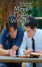 More Than Words - My Engineer FF by YuuYa_Haguire