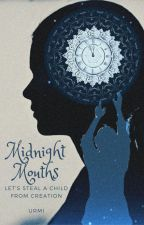 Midnight Mouths by BookishPixie
