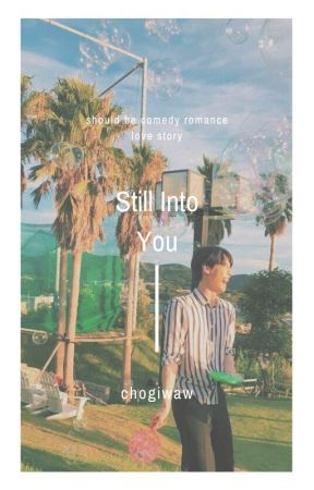 Still Into You -Doyoung by chogiwaw