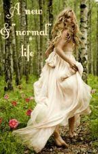 "A new & ""normal"" life by MaraSara"