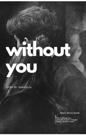 Without You by ndaquilla