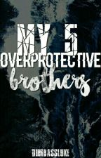 My 5 Over Protective Brothers by mushroompanini