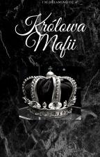 Królowa Mafii by lovest12
