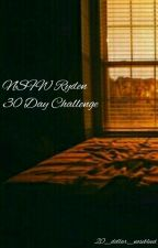 NSFW Ryden 30 Day Challenge by 20_dollar_nosebleed