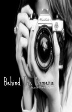 Behind The Camera by ciariamarie