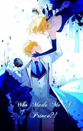 Who Made Me A Prince?!    Who Made Me a Princess by MakotoJupiter