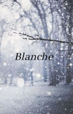 Blanche by Nauriacheveuxdor
