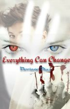 Everything can change by DorianeDiaz