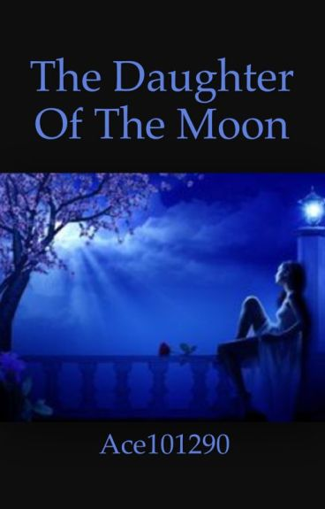 The Daughter of the Moon