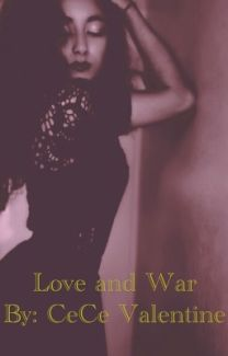love and war (ray ray love story)