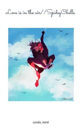 Love is in the air//SpideyChelle by cyndy_nerd