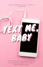 Text Me Baby | A Social Media AU | LGBT+ by CameoLover93