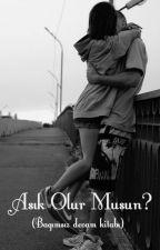 Aşık Olur Musun ? (Yan Kitap) by aleynakos