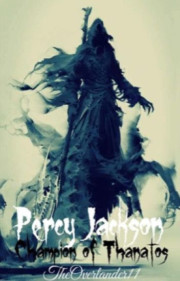Perseus Jackson: Champion of Thanatos