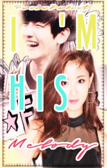 I'm his melody (Book 2)