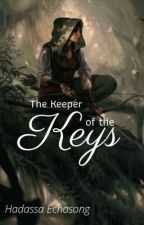 The Keeper of the Keys  by WindWriter14