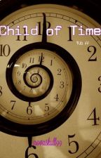 Child of Time by novaskull99