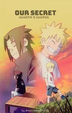 Our secret | Naruto x Sasuke by depressedhoe24