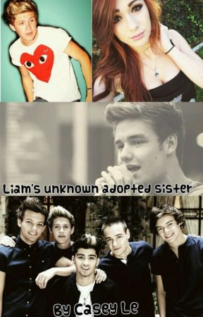 Liam's Unknown Adopted Sister by caseyle