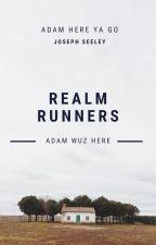 Realm Runners - Adam Wuz Here by Josephfish563