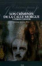 LOS CRÍMENES DE LA CALLE MORGUE Y OTROS CUENTOS by CandyZabala