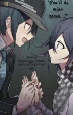 """You'll be mine again...!"" 