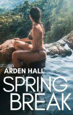Spring Break by yabookprincess