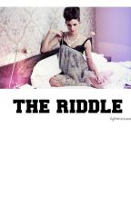 The Riddle. by nightrays