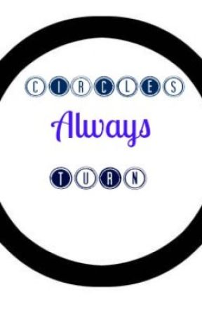 Circles always turn [a 1D fan fic] by NattiandEmmers1D123
