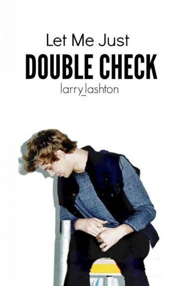 Let Me Just Double Check (Lashton AU)
