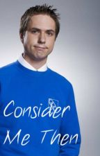 Consider Me Then- A Simon Cooper/OC Inbetweeners Love Story by RandomStoryLover226