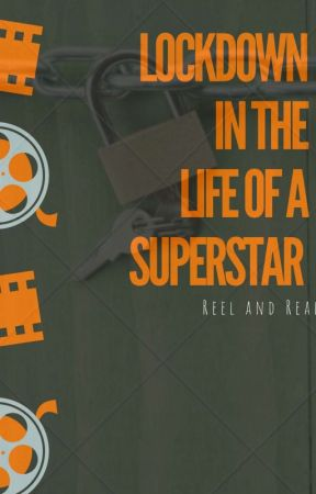 LOCKDOWN IN THE LIFE OF A SUPERSTAR by Ownscribbler